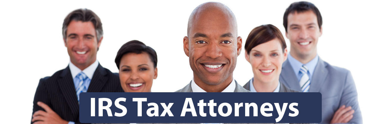 IRS Tax Attorney Benefits Of Hiring A