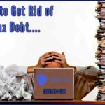 How to Get Rid of Tax Debt